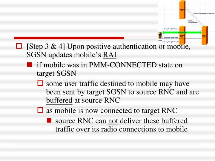 [Step 3 & 4] Upon positive authentication of mobile, SGSN updates mobile's