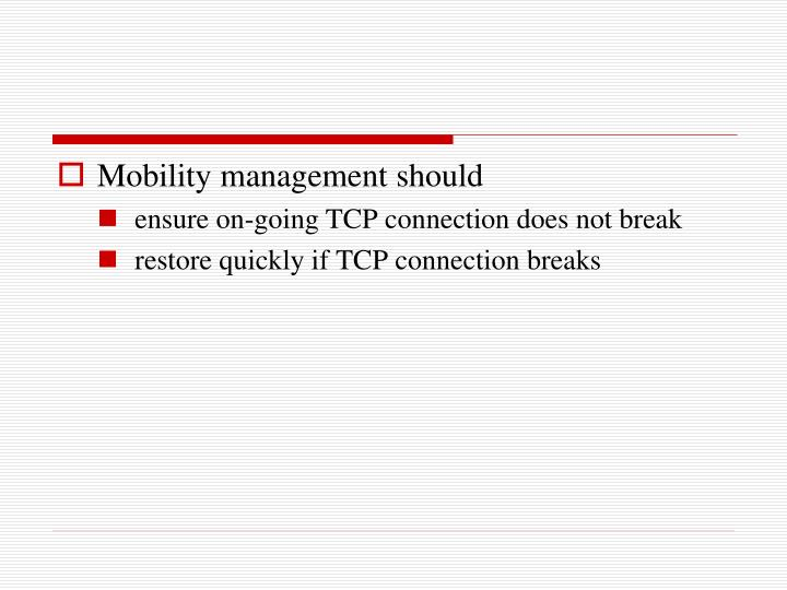 Mobility management should