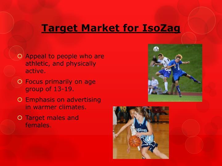 Target Market for IsoZag