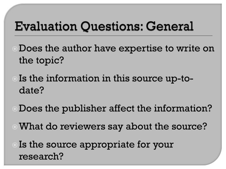 Evaluation Questions: General