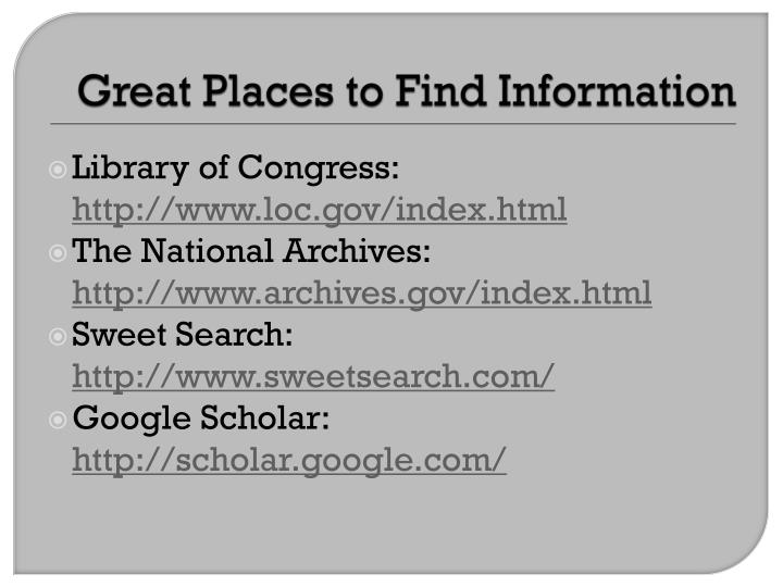 Great Places to Find Information