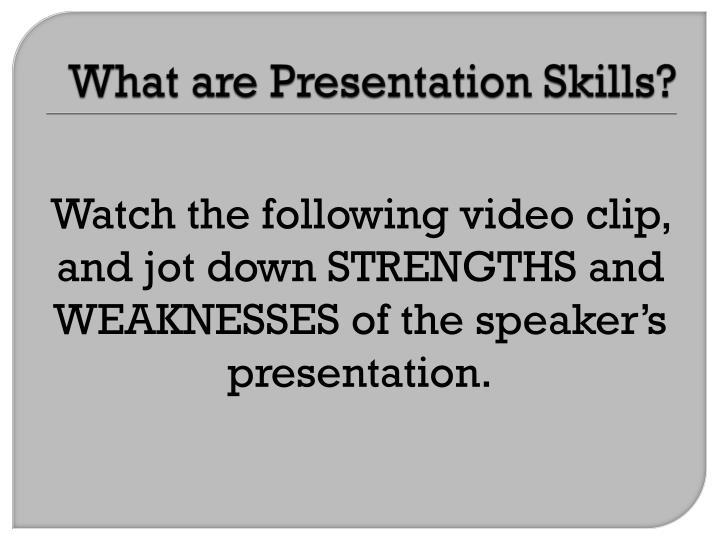 What are Presentation Skills?