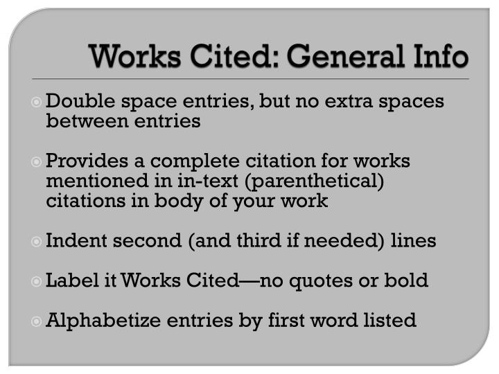 Works Cited: General Info