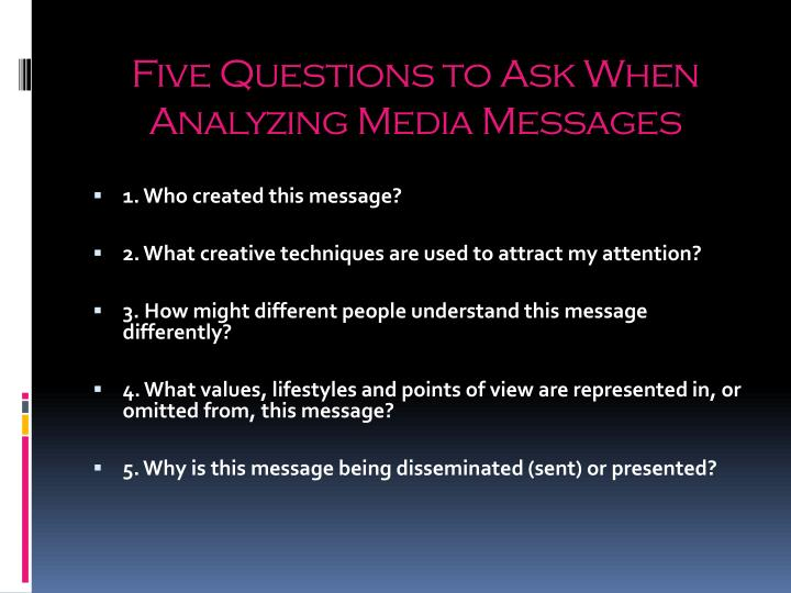 Five Questions to Ask When Analyzing Media Messages