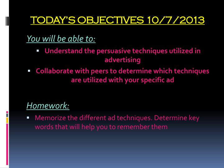 TODAY'S OBJECTIVES 10/7/2013