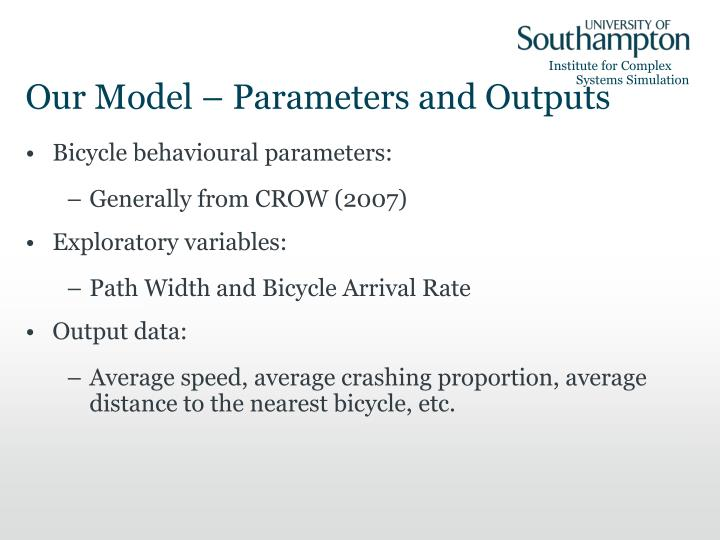 Our Model – Parameters and Outputs