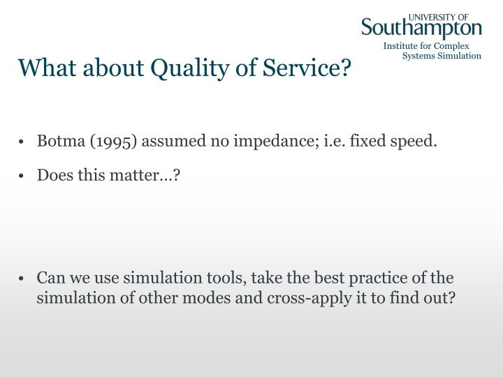 What about Quality of Service?