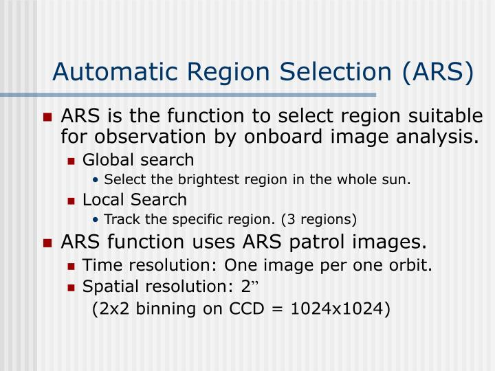 Automatic Region Selection (ARS)