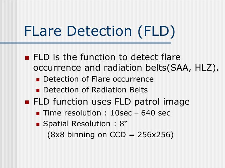 FLare Detection (FLD)