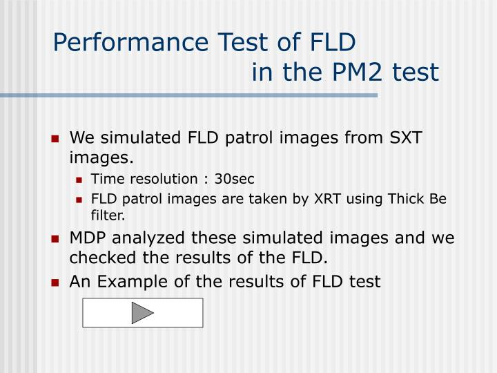 Performance Test of FLD