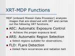 xrt mdp functions