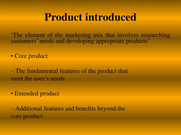 Product introduced