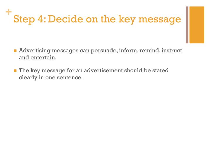Step 4: Decide on the key message