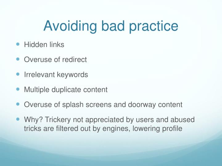 Avoiding bad practice