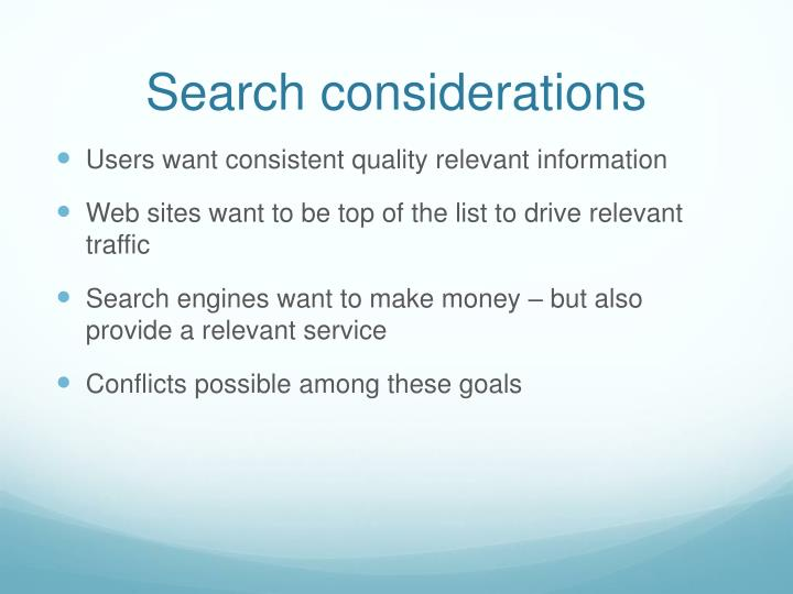 Search considerations