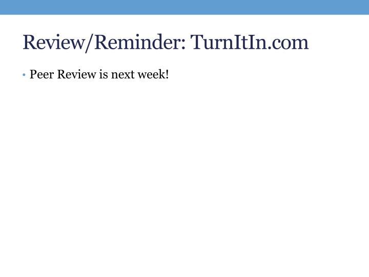Review/Reminder: TurnItIn.com