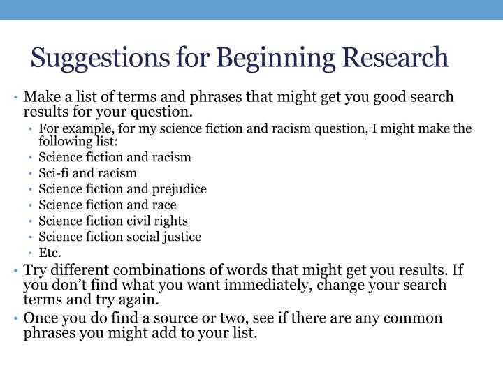 Suggestions for Beginning Research