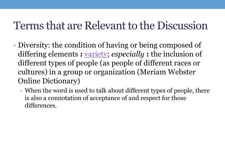 Terms that are Relevant to the Discussion