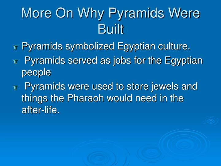 More On Why Pyramids Were Built