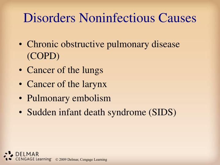 Disorders Noninfectious Causes