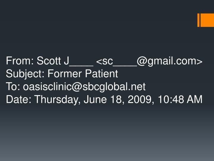 From: Scott J____ <sc____@gmail.com>