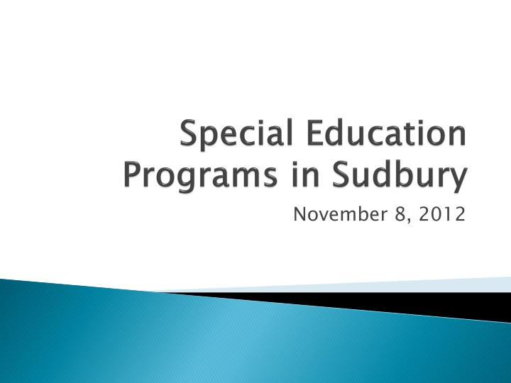 Special Education Programs in Sudbury
