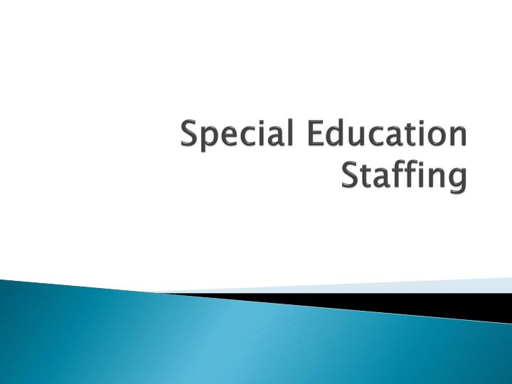 Special Education Staffing