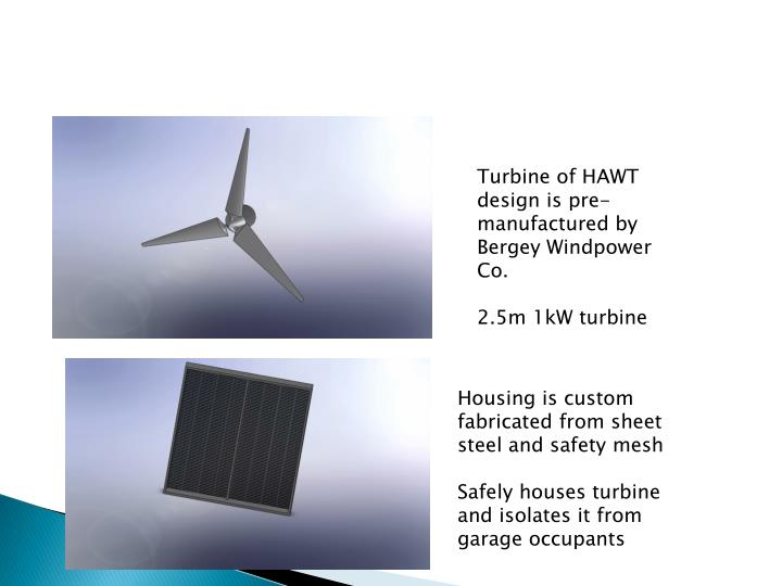Turbine of HAWT design is pre-manufactured by
