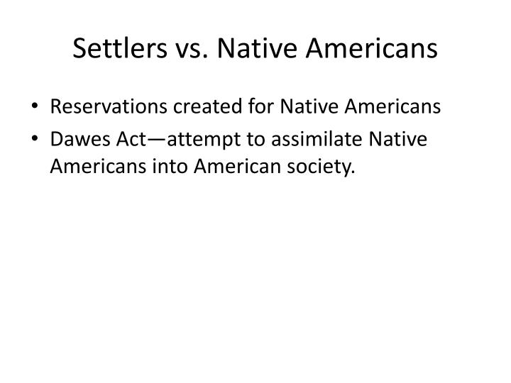 Settlers vs. Native Americans