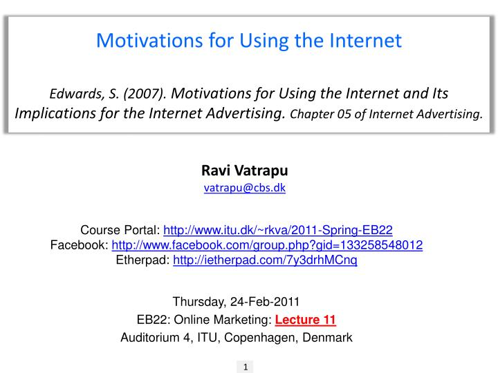 Motivations for Using the Internet