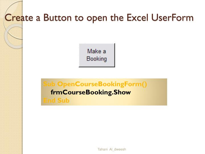 Create a Button to open the Excel UserForm
