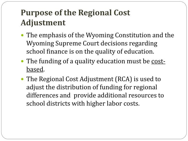 Purpose of the Regional Cost Adjustment