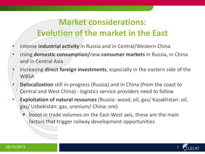 Market considerations: