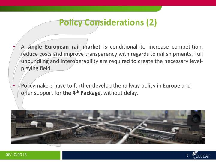 Policy Considerations (2)