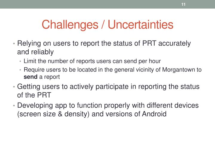 Challenges / Uncertainties