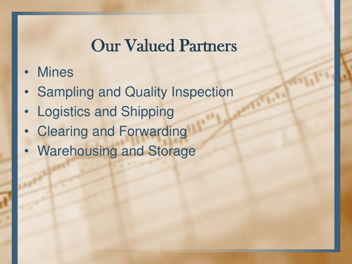 Our Valued Partners