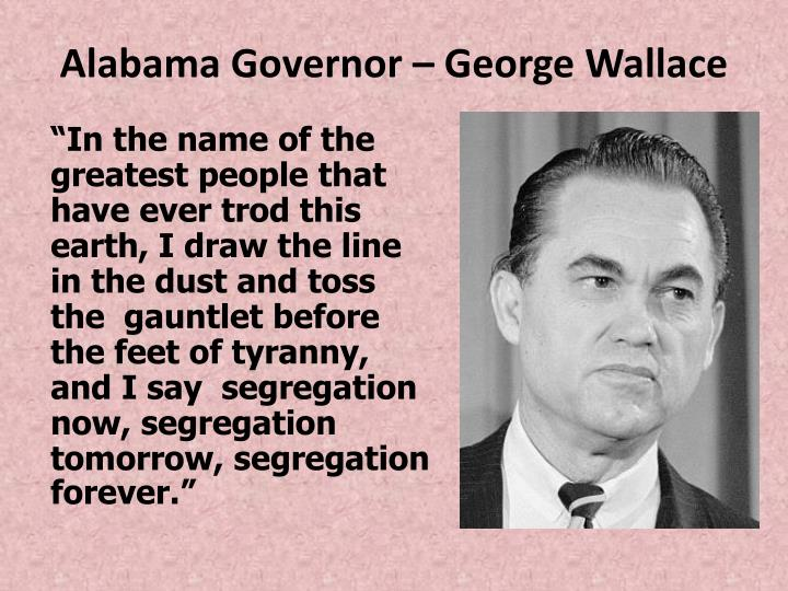 Alabama Governor – George Wallace
