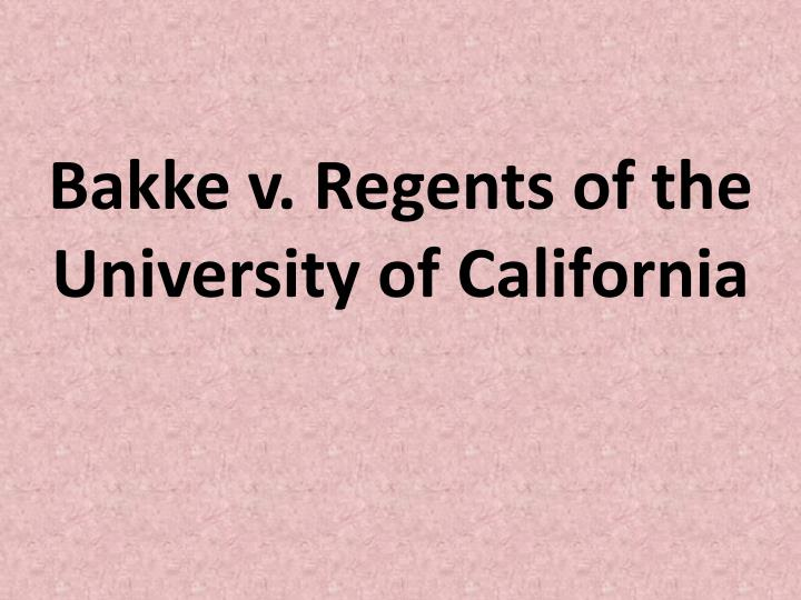 Bakke v. Regents of the University of California