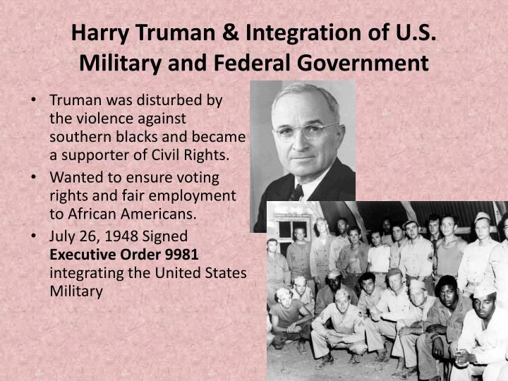 Harry Truman & Integration of U.S. Military and Federal Government