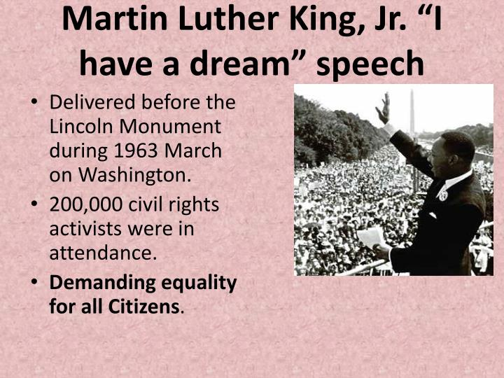 "Martin Luther King, Jr. ""I have a dream"" speech"