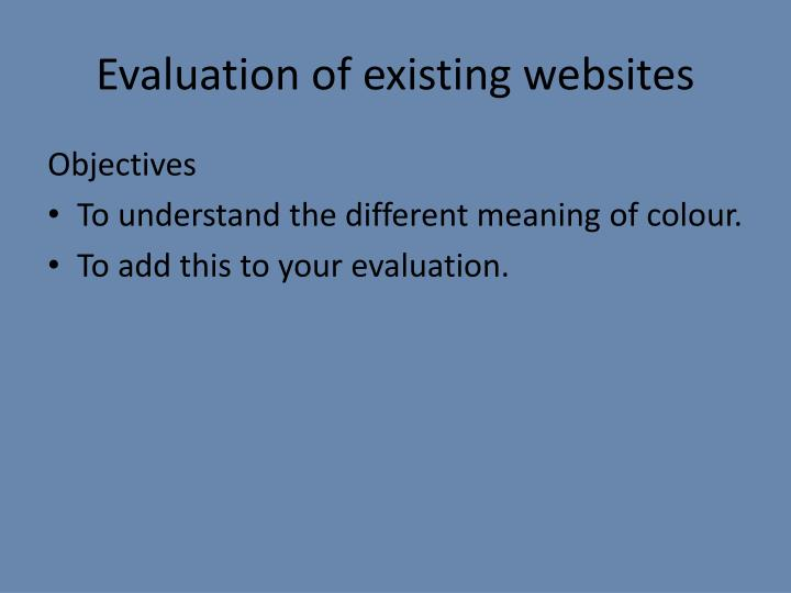 Evaluation of existing websites