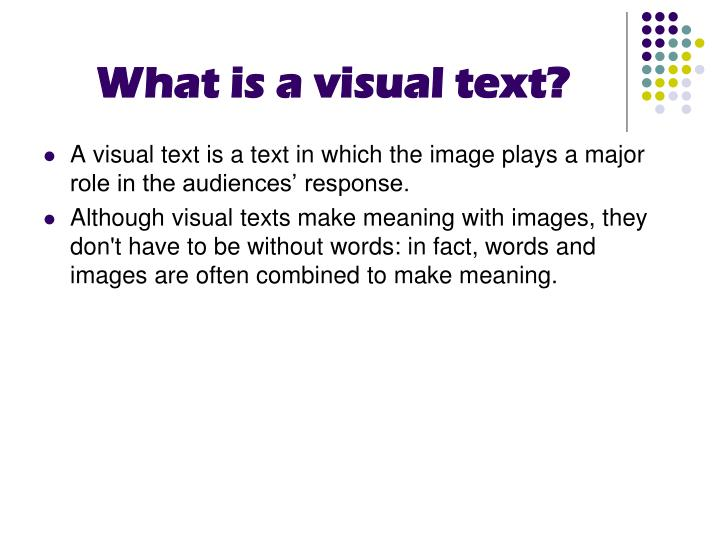 What is a visual text?