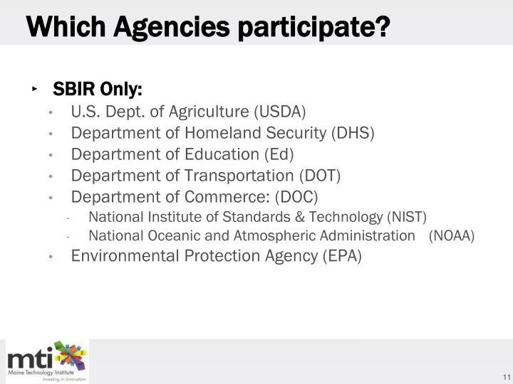 Which Agencies participate?