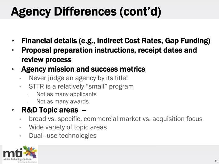 Agency Differences (cont'd)