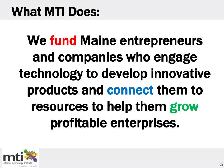 What MTI Does: