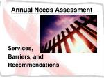 annual needs assessment21