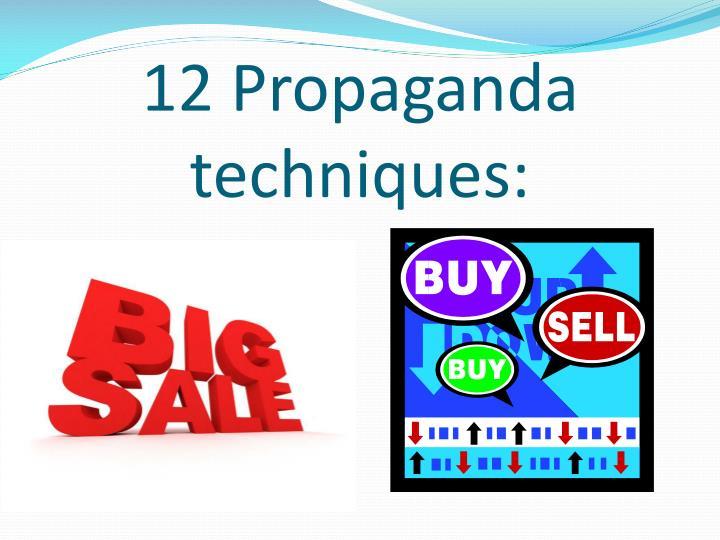 12 Propaganda techniques: