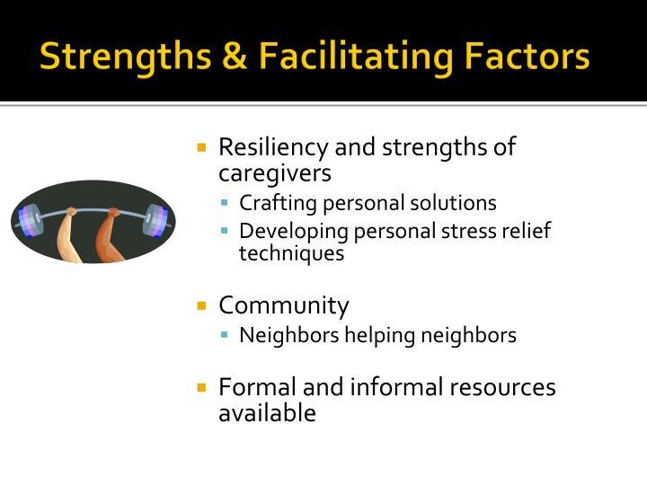 Strengths & Facilitating Factors