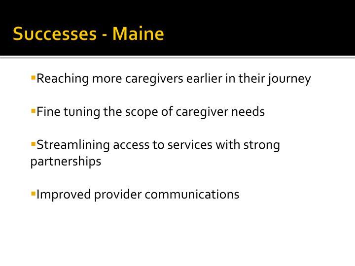 Successes - Maine