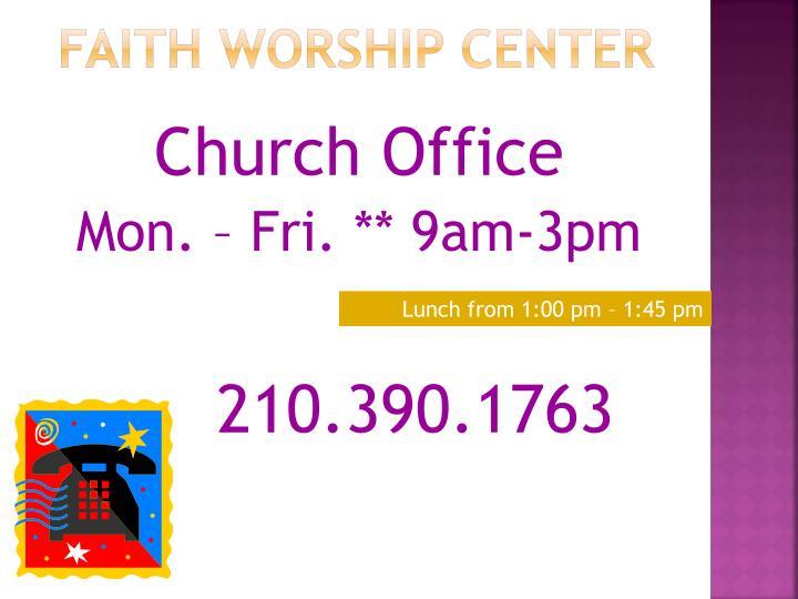 FAITH WORSHIP CENTER